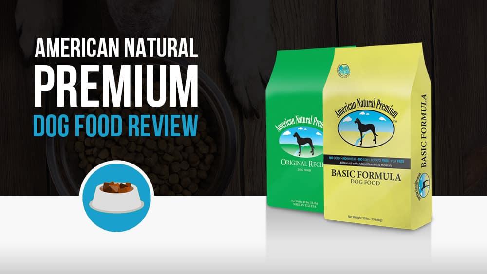 American Natural Premium dog food review